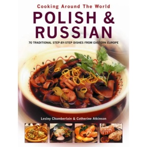 Polish and Russian (Cooking Around the World)