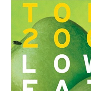 Top 200 Low Fat Recipes