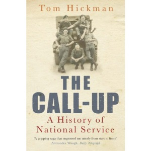 The Call-up: A History of National Service