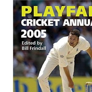 Playfair Cricket Annual 2005