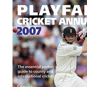 Playfair Cricket Annual 2007