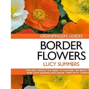 Border Flowers (Greenfingers Guides)
