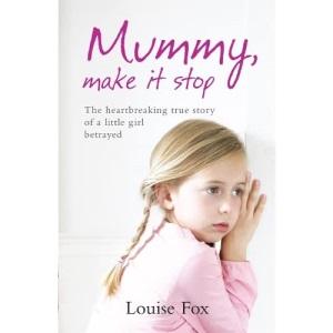 Mummy, Make it Stop