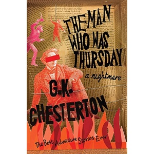 The Man Who Was Thursday: A Nightmare (The Best Adventure Stories Ever)