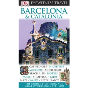 Barcelona & Catalonia (DK Eyewitness Travel Guides)