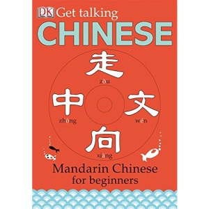 Get Talking Chinese: Mandarin Chinese for Beginners [With CD]