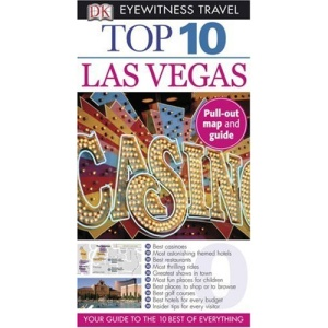 Top 10 Las Vegas [With Fold-Out] (DK Eyewitness Top 10 Travel Guides)