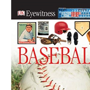 Baseball [With CDROM] (DK Eyewitness Books)