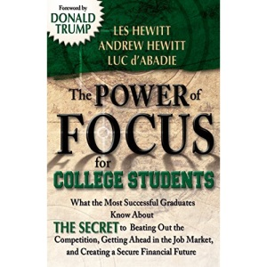 The Power of Focus for College Students