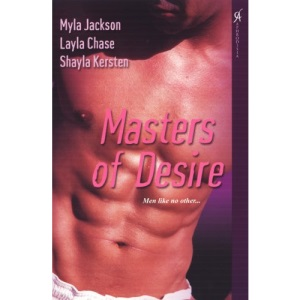 Masters of Desire: WITH Pirate of Mystique Island AND Ghostly Legacy AND Keket's Curse: WITH Pirate of Mystique Island AND Ghostly Legacy AND Keket's Curse