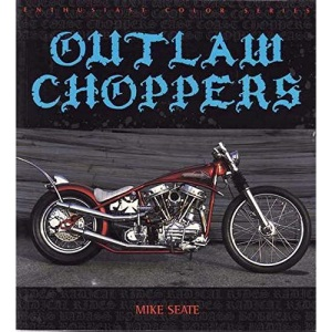 Outlaw Choppers (Enthusiast Color)