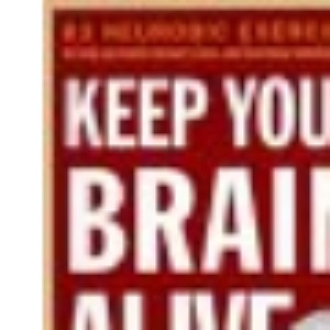 How to Keep Your Brain Alive
