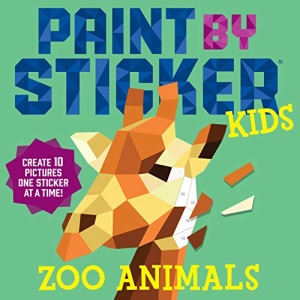 Workman Publishing Paint by Sticker Kids: Zoo Animals: Create 10 Pictures One Sticker at a Time!