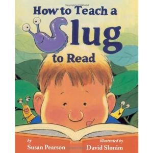 How to Teach a Slug to Read