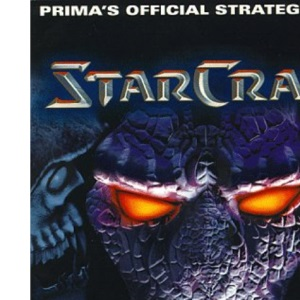Starcraft: Official Strategy Guide (Secrets of the Games)
