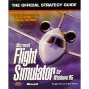 Microsoft Flight Simulator 95: The Official Strategy Guide (Secrets of the Games)
