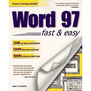 Microsoft Word 97 Visual Learning Guide (Visual Learning Guides)
