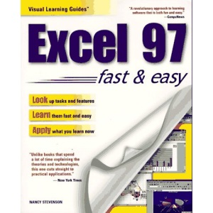 Microsoft Excel 97 Visual Learning Guide (Visual Learning Guides)