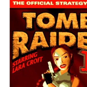 Tomb Raider 2 Official Game Secrets (Secrets of the Games Series.)