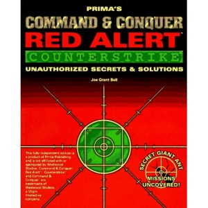 Command and Conquer: Red Alert Counterstrike (Prima's Unauthorized Secrets of the Games Series): Red Alert Secrets and Solutions