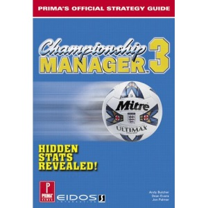 Championship Manager 3 (Prima's Official Strategy Guide)