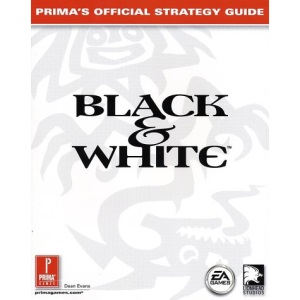 Black and White: Official Strategy Guide (Prima's official strategy guide)