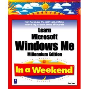 Learn Windows Millennium in a Weekend
