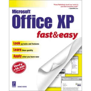 Microsoft Office XP Fast and Easy (Fast & Easy)