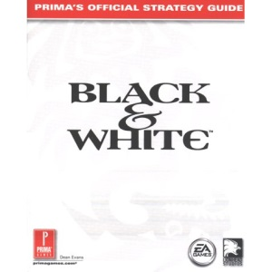 Black and White: Official Strategy Guide