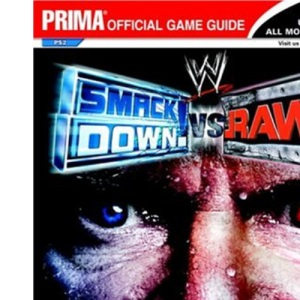 WWE Smackdown Vs Raw: the Official Strategy Guide
