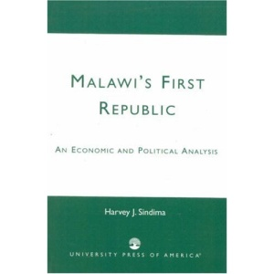 Malawi's First Republic: An Economic and Political Analysis