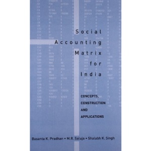 Social Accounting Matrix for India: Concepts, Construction and Applications