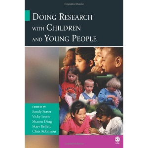 Doing Research with Children and Young People (Published in association with The Open University)