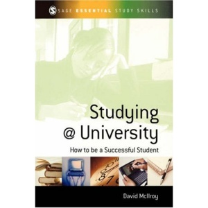 Studying at University: How to be a Successful Student (SAGE Essential Study Skills Series)