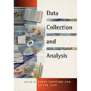 Data Collection and Analysis (Published in association with The Open University)