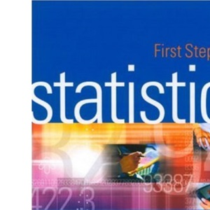 First Steps in Statistics (Introducing Statistical Methods Series)
