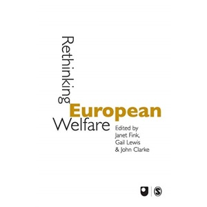 Rethinking European Welfare: Transformations of European Social Policy (Published in association with The Open University)