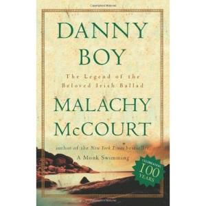 Danny Boy: The Legend of the Beloved Irish Ballad
