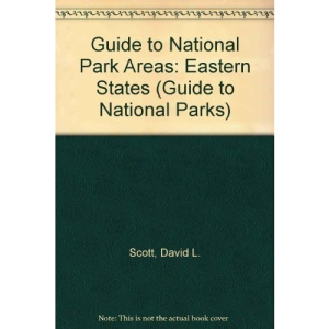 Guide to National Park Areas: Eastern States (Guide to National Parks)