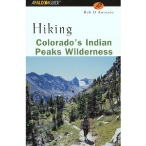 Hiking Colorado's Indian Peaks Wilderness