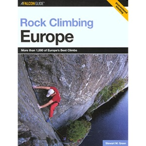 Rock Climbing: Europe (Falcon Guides Rock Climbing)
