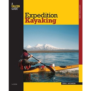 Expedition Kayaking (Falcon Guides How to Paddle)