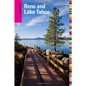 Insiders' Guide to Reno and Lake Tahoe (Insider's Guides)