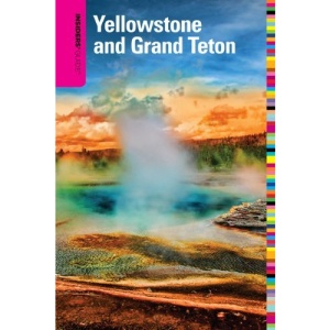 Insiders' Guide to Yellowstone and Grand Teton (Insider's Guides)