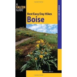 Best Easy Day Hikes Boise (Falcon Guides Best Easy Day Hikes)