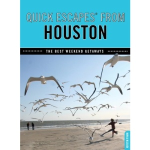 Quick Escapes from Houston: The Best Weekend Getaways