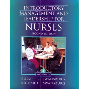 Introductory Management and Leadership for Nurses: An Interactive Text (The Jones and Bartlett Series in Nursing)