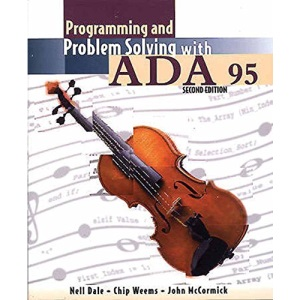 Programming and Problem Solving with Ada 95