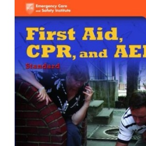 First Aid, CPR and AED Layperson