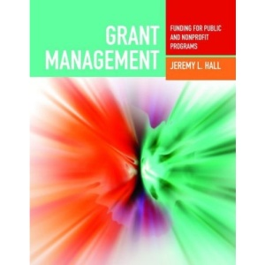 Grant Management: Funding for Public and Non-profit Programs